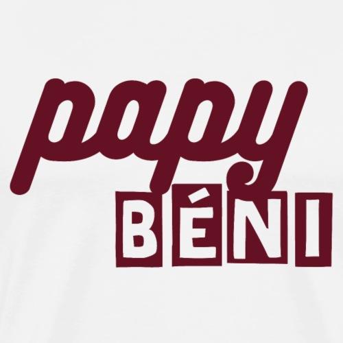 Papy béni - T-shirt Premium Homme