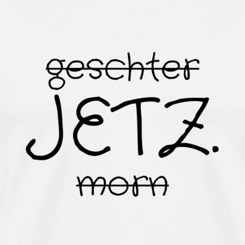 JETZT - Männer Premium T-Shirt