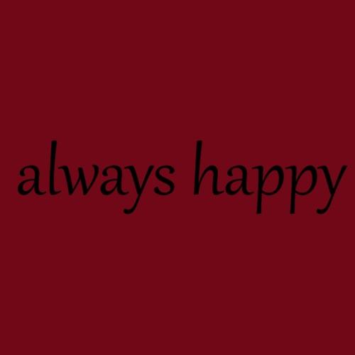always happy - Männer Premium T-Shirt