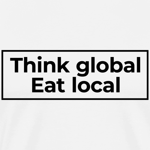 think global - Männer Premium T-Shirt