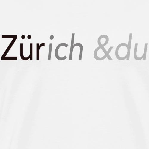 Zürich du - Männer Premium T-Shirt