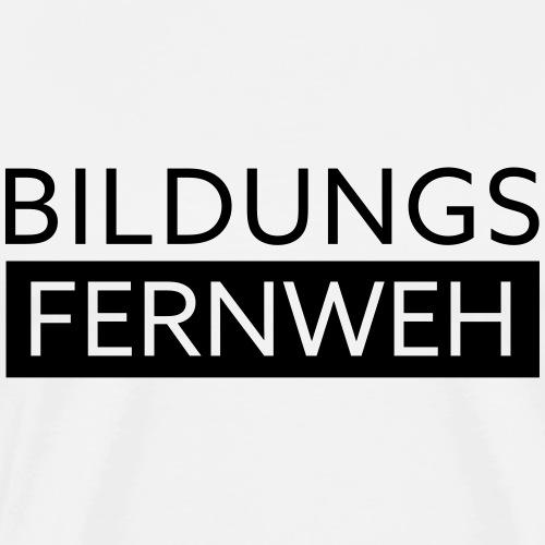 Bildungsfernweh II   Schwarz - Männer Premium T-Shirt