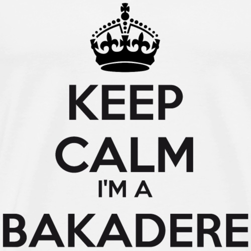 Bakadere keep calm - Men's Premium T-Shirt