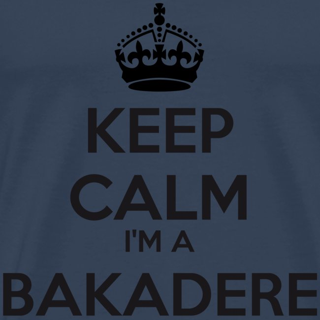 Bakadere keep calm