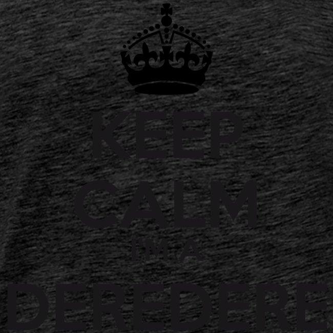 Deredere keep calm