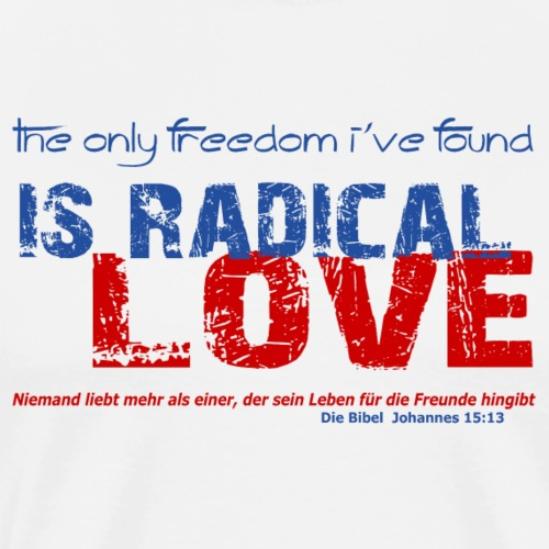 Radikale Liebe blue - Männer Premium T-Shirt