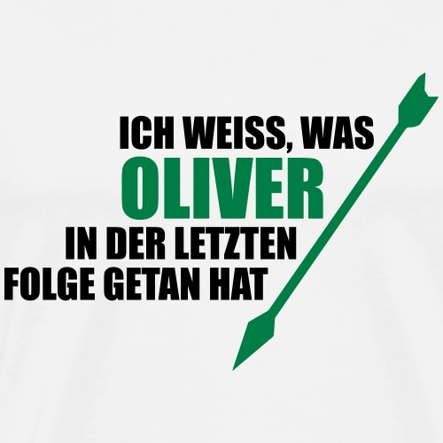 Ich weiß was Oliver - Männer Premium T-Shirt