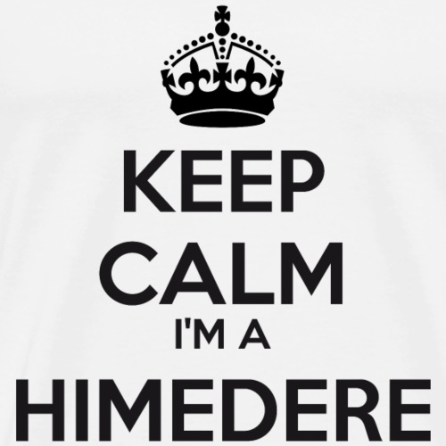 Himedere keep calm - Men's Premium T-Shirt