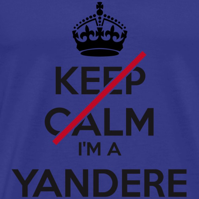Yandere don't keep calm