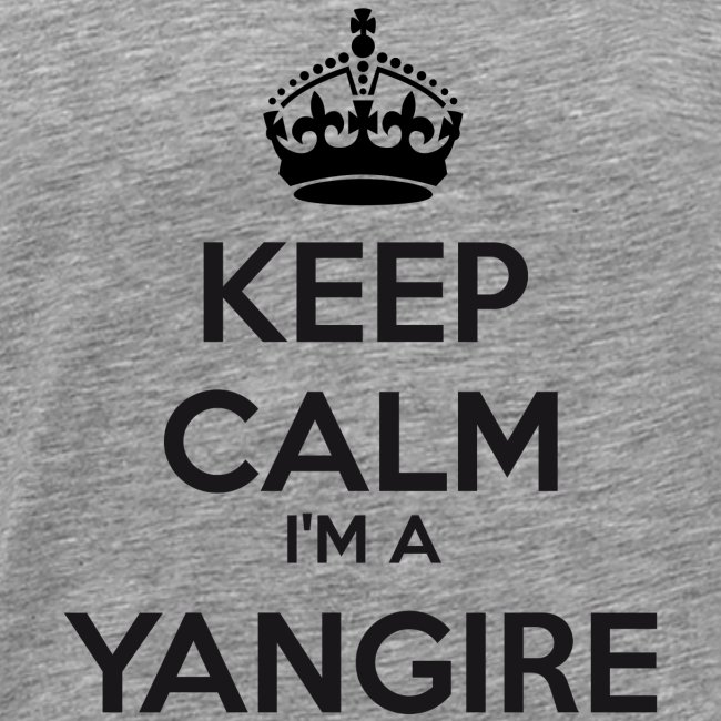 Yangire keep calm