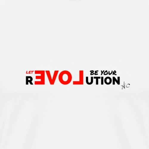 Let Love Be Your Revolution by Howard Charles - Men's Premium T-Shirt