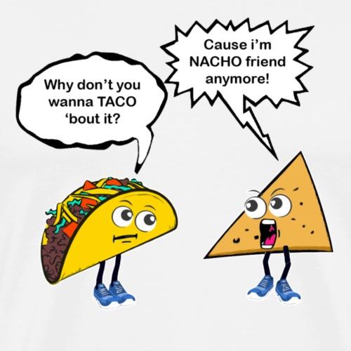 Taco Nacho - Premium T-skjorte for menn