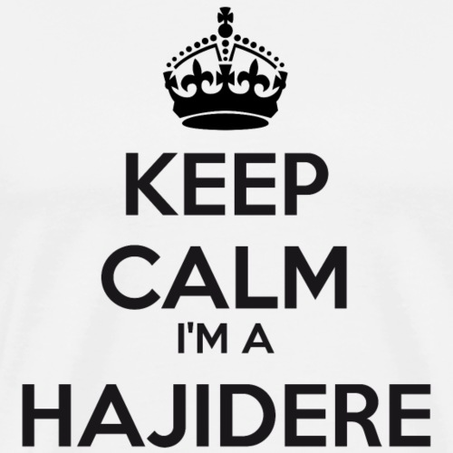 Hajidere keep calm - Men's Premium T-Shirt