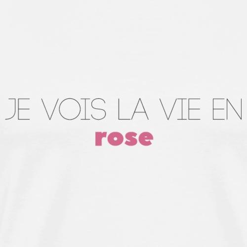 La Vie En Rose - Slogan Tee - T-shirt Premium Homme
