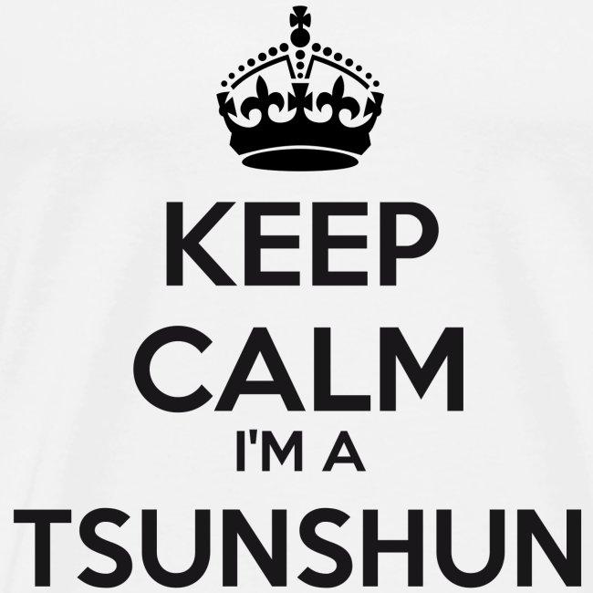 Tsunshun keep calm