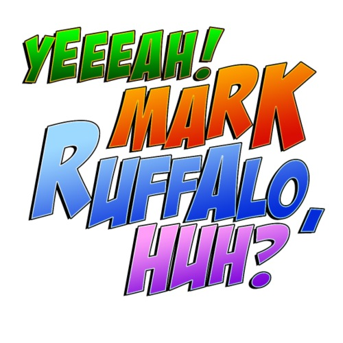 Yeeeah! Mark Ruffalo,huh? - Men's Premium T-Shirt