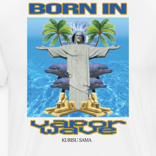 Born in VaporWave - T-shirt Premium Homme