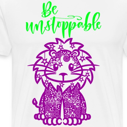 Be unstoppable - Männer Premium T-Shirt