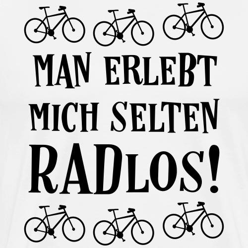 Coole Fahrrad Fahren Sprüche - Selten radlos - Männer Premium T-Shirt