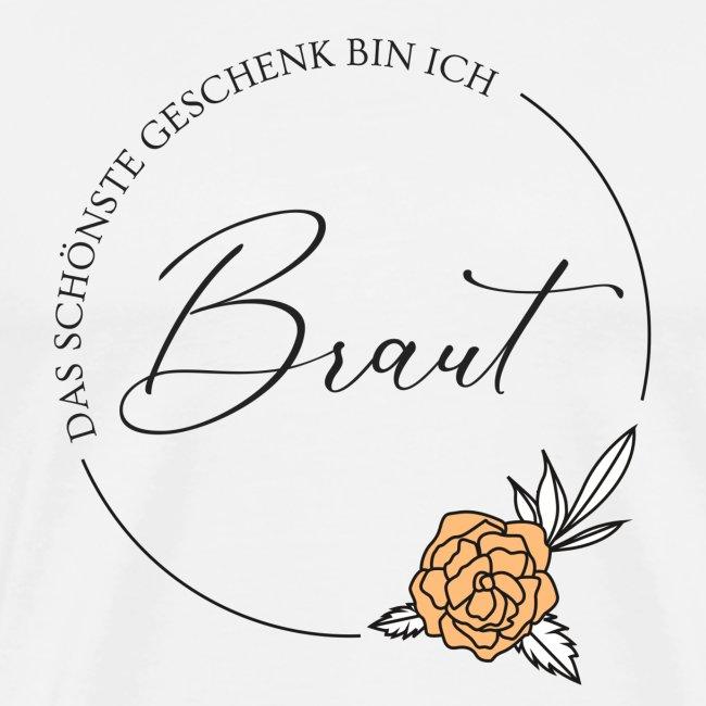 Braut - Das schönste Geschenk