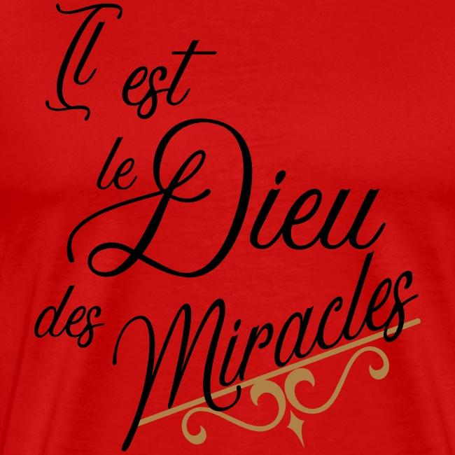 il est le Dieu des miracles