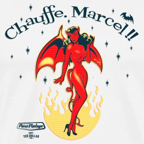 Chauffe, Marcel !!
