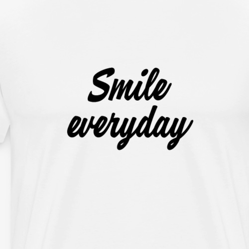 smile everyday - Männer Premium T-Shirt