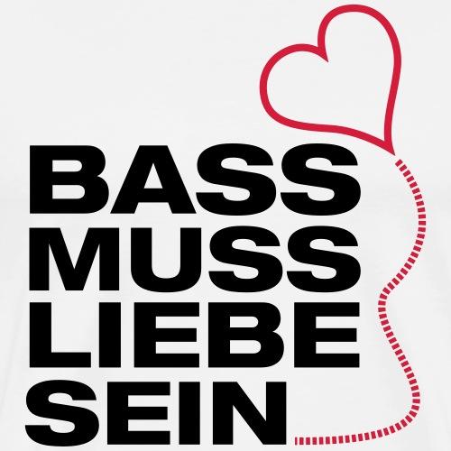 Bass muss Liebe sein - Männer Premium T-Shirt