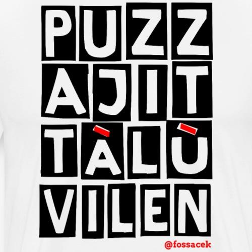 Puzza Jittà Lu Vilen - Maglietta Premium da uomo