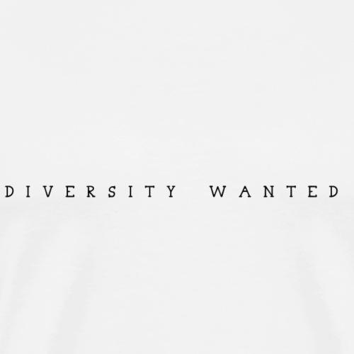 Diversity Wanted - Männer Premium T-Shirt