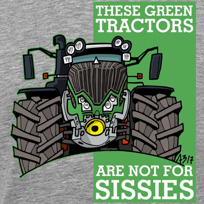 these green tractors are not for sissies2