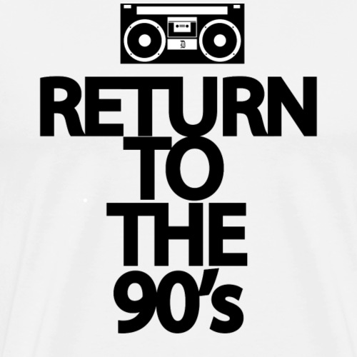 Return to the 90's - Camiseta premium hombre