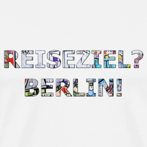 Reiseziel? Berlin! - Männer Premium T-Shirt