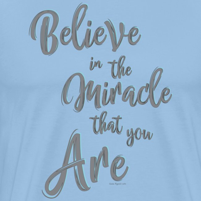Believe in the Miracle
