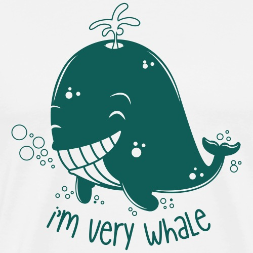 I'm very whale - T-shirt Premium Homme