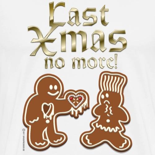 Weihnachts T Shirt Last Xmas no more Geschenkidee - Männer Premium T-Shirt