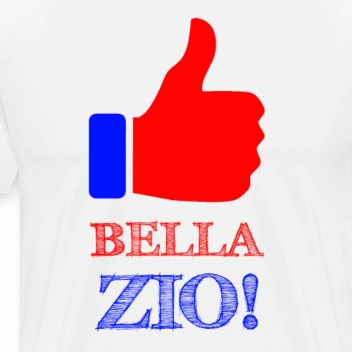 Bella Zio! Like - Maglietta Premium da uomo