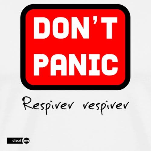 don't panic, respirer - T-shirt Premium Homme