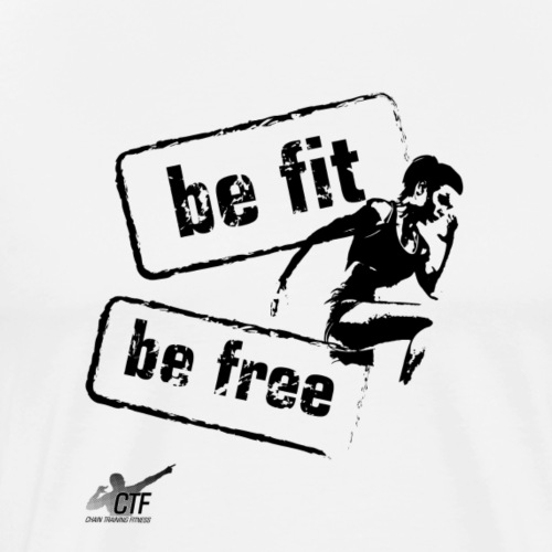 Be Fit Be Free - Men's Premium T-Shirt