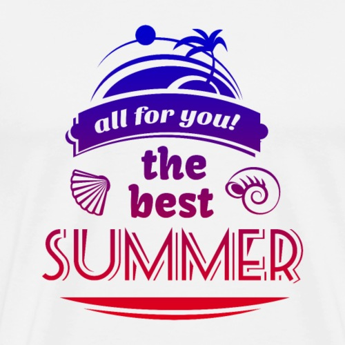 all for you! the best SUMMER
