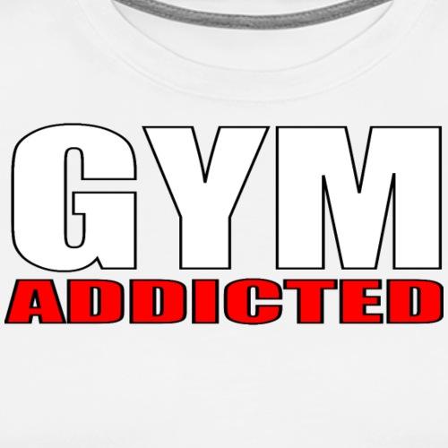 GYM Addicted - Maglietta Premium da uomo
