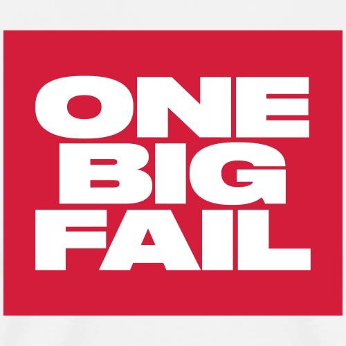 OneBigFail - Männer Premium T-Shirt