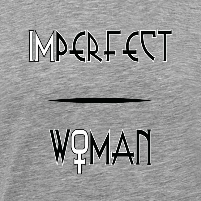 imperfect woman