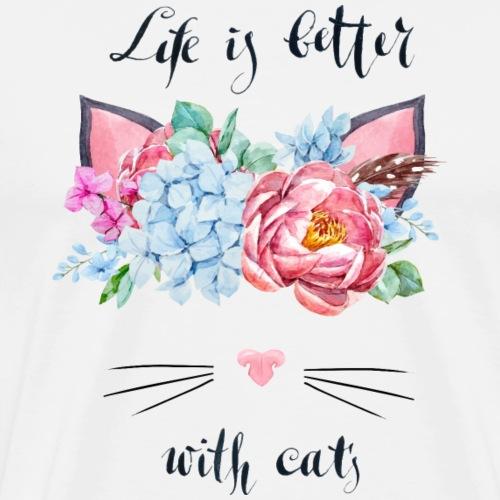 life is better with cats - Männer Premium T-Shirt