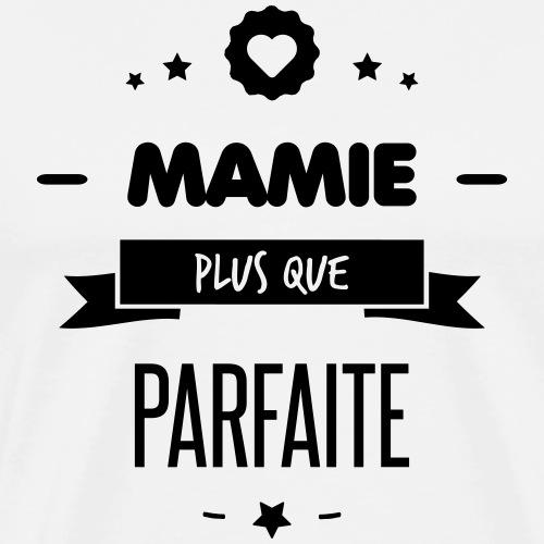 MAMIE PLUS QUE PARFAITE - T-shirt Premium Homme