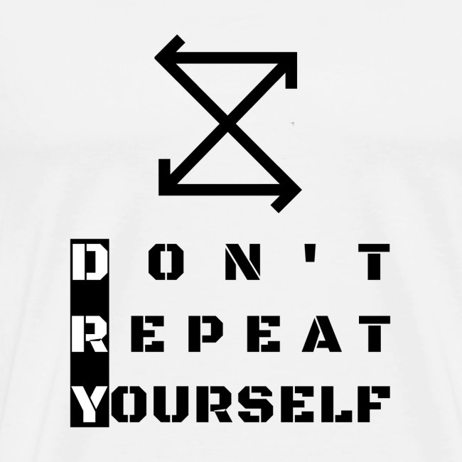DRY: Don't Repeat Yourself