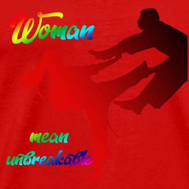 woman mean unbreakable