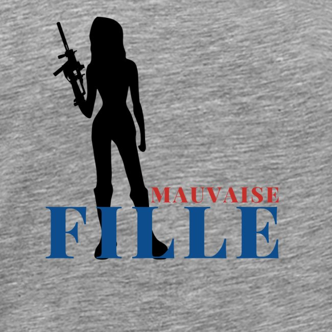 Mauvaise fille (bad girl)