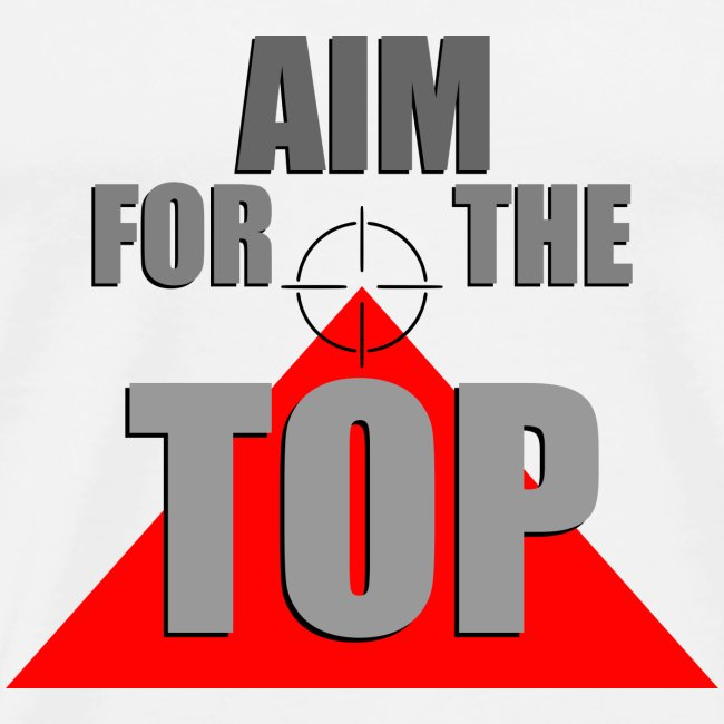 Aim For The Top, by SBDesigns