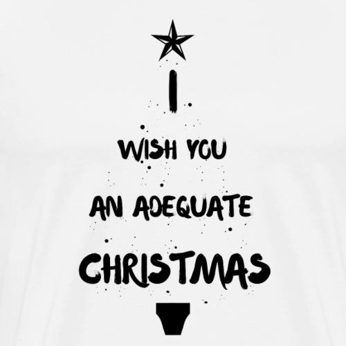 Adequate Christmas - Men's Premium T-Shirt
